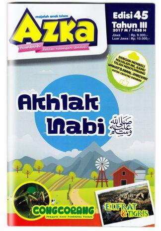 Majalah Azka Edisi 45 Akhlak Nabi Shalallahu'alihi wa Sallam