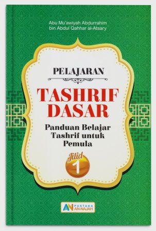 Pelajaran Tashrif Dasar (Panduan Belajar Tashrif Untuk Pemula) Jilid 1