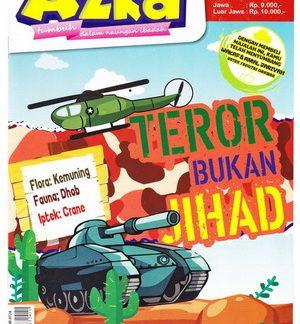 Majalah Azka Edisi 47 Tema Teror Bukan Jihad