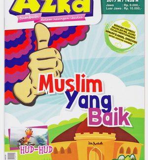 Majalah Azka Edisi 48 Tema Muslim Yang Baik