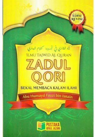 Ilmu Tajwid Al Quran Zadul Qori Bekal Membaca Kalam Ilahi