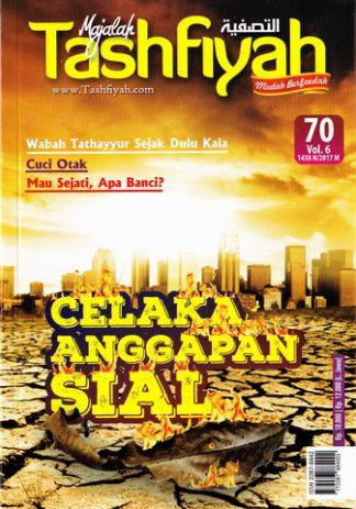 Majalah Tashfiyah Edisi 70 Tema Celaka Anggapan Sial