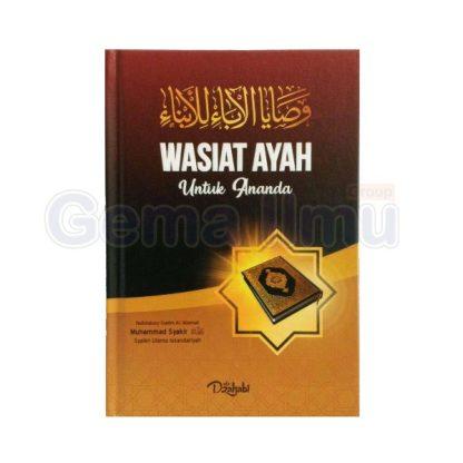 wasiat-ayah-untuk-ananda-terjemah-washoya-al-aba-lil-abna-penerbit-adz-dzahabi