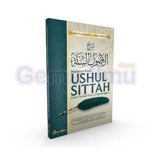 penjelasan-kitab-ushul-sittah-enam-pondasi-pokok-dalam-beragama-al-abror-media-1